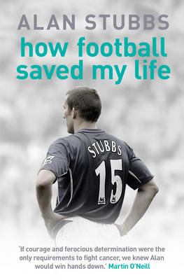 How Football Saved My Life (BOK)