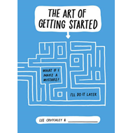 Art of Getting Started (BOK)