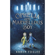 Ophelia and the Marvellous Boy (BOK)