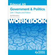 Edexcel AS Government & Politics Unit 1 Workbook: People and (BOK)