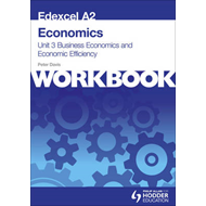 Edexcel A2 Economics Unit 3 Workbook: Business Economics and (BOK)