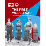 First World War with Imperial War Museums (BOK)