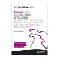 My Revision Notes: Edexcel GCSE Religious Studies Religion a (BOK)