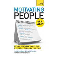 Teach Yourself Motivating People in a Week (BOK)
