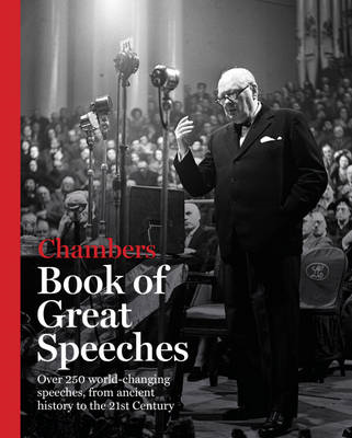 Chambers Book of Great Speeches (BOK)