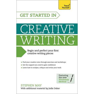 Get Started in Creative Writing: Teach Yourself (BOK)
