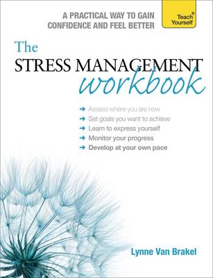 Stress Management Workbook: a Guide to Developing Resilience (BOK)