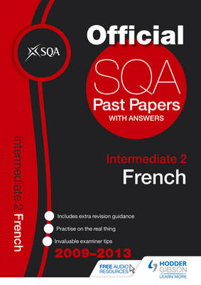 SQA Past Papers Intermediate 2 French: 2013 (BOK)