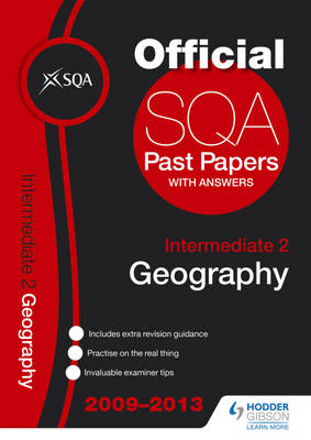 SQA Past Papers Intermediate 2 Geography: 2013 (BOK)