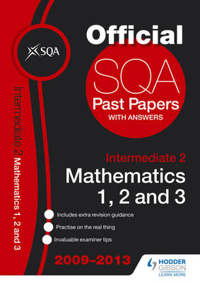 SQA Past Papers Intermediate 2 Mathematics Units 1, 2, 3: 2013 (BOK)