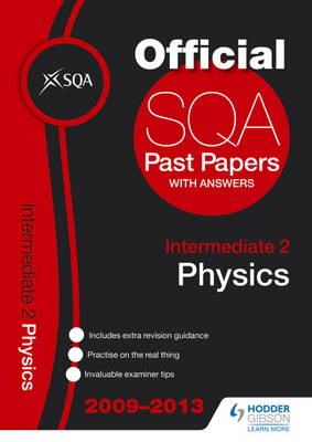 SQA Past Papers Intermediate 2 Physics: 2013 (BOK)
