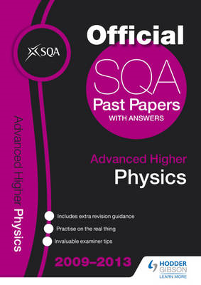 SQA Past Papers Advanced Higher Physics: 2013 (BOK)