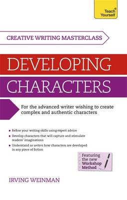 Masterclass: Developing Characters: Teach Yourself (BOK)