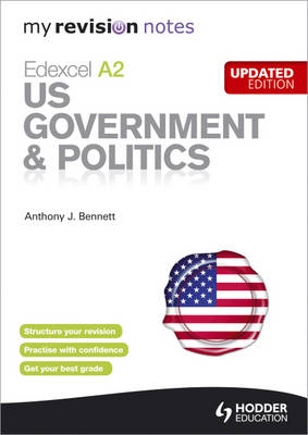 My Revision Notes: Edexcel A2 US Government & Politics Updat (BOK)