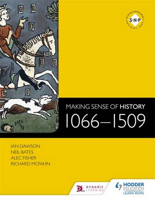 Making Sense of History: 1066-1509 (BOK)