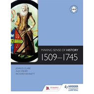 Making Sense of History: 1509-1745 (BOK)