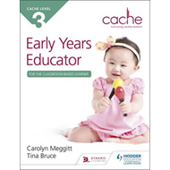 CACHE Level 3 Early Years Educator for the Classroom-Based L (BOK)