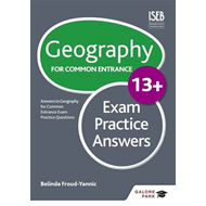 Geography for Common Entrance 13+ Exam Practice Answers (BOK)