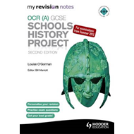 My Revision Notes OCR (A) GCSE Schools History Project (BOK)