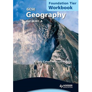 GCSE Geography for WJEC A Workbook Foundation tier (BOK)