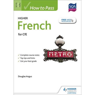 How to Pass Higher French for CfE (BOK)