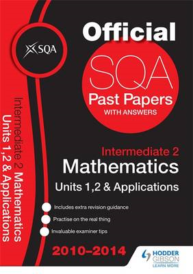 SQA Past Papers 2014-2015 Intermediate 2 Maths Units 1, 2 & (BOK)