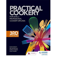 Practical Cookery for the Level 2 Professional Cookery Diplo (BOK)