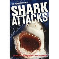 The Mammoth Book of Shark Attacks (BOK)