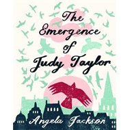 The Emergence of Judy Taylor (BOK)