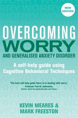 Overcoming Worry and Generalised Anxiety Disorder, 2nd Editi (BOK)