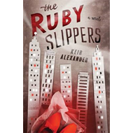 The Ruby Slippers (BOK)