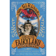 Girl Who Soared Over Fairyland and Cut the Moon in Two (BOK)