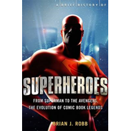 Brief History of Superheroes (BOK)