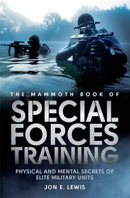 Mammoth Book of Special Forces Training (BOK)