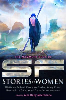 Mammoth Book of SF Stories by Women (BOK)