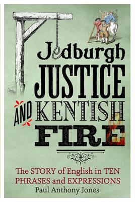 Jedburgh Justice and Kentish Fire (BOK)