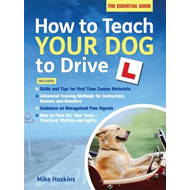 How to Teach Your Dog to Drive (BOK)