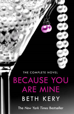 Because You are Mine Complete Novel (BOK)