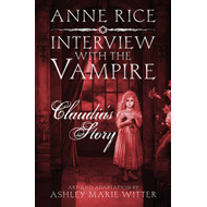 Interview with the Vampire: Claudia's Story (BOK)