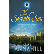The Seventh Son: A Unique Portrait of Richard III (BOK)