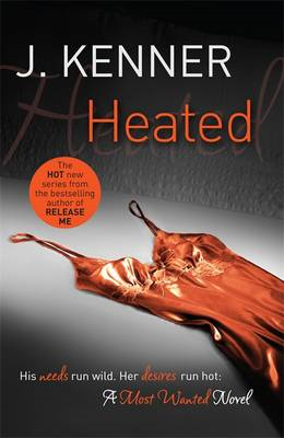 Heated: Most Wanted Book 2 (BOK)