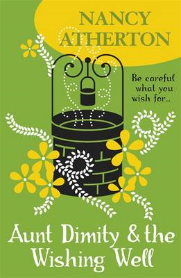 Aunt Dimity and the Wishing Well (BOK)