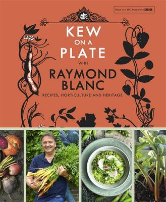 Kew on a Plate with Raymond Blanc (BOK)
