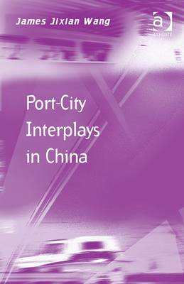 Port-City Interplays in China (BOK)