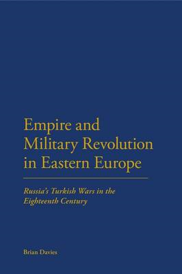 Empire and Military Revolution in Eastern Europe (BOK)