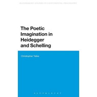 The Poetic Imagination in Heidegger and Schelling (BOK)