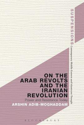On the Arab Revolts and the Iranian Revolution (BOK)