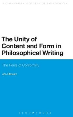 The Unity of Content and Form in Philosophical Writing: The Perils of Conformity (BOK)