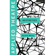 Applied Theatre: Aesthetics (BOK)