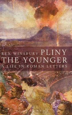 Pliny the Younger: A Life in Roman Letters (BOK)